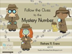 Challenge your math detectives to follow the clues to the mystery number.  Use 100s charts and operations.  CCSS aligned.  Great for centers, fast finishers, and enrichment. $  #CCSS #math #mathcenters #enrichment #BarbEvans #itsabouttimeteachers