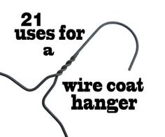 ~ 21 Uses for a wire coat hanger
