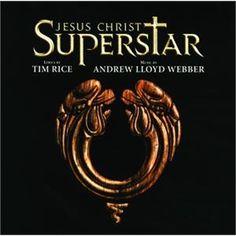 Jesus Christ Superstar.  Andrew Lloyd Webber and Tim Rice 1970