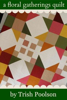 Moda Bake Shop: Floral Gatherings Quilt