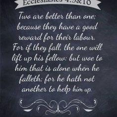 Ecclesiastes 4:9 & 10