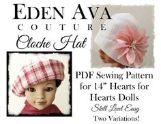 Eden Ava Couture Cloche Hat Sewing Pattern for Hearts for Hearts Dolls! sew pattern, cloche hats, sewing patterns