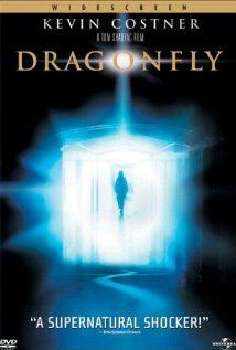 dragonfly - loved the ending of the movie