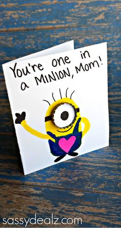 """You're One in a Minion"" Mother's Day Card Idea  for kids to make using paint and bottle cap!"