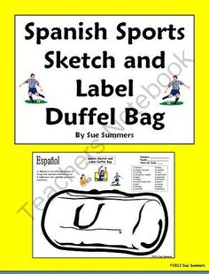Spanish Sports Duffel Bag Sketch and Label - Los Deportes from Sue Summers on TeachersNotebook.com -  (1 page)  - Includes 10 Spanish sports vocabulary words.
