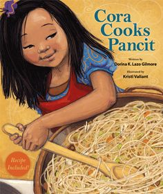 Sprout's Bookshelf: 30 Days of Picture Books - Cora Cooks Pancit by Dorina K. Lazo Gilmore