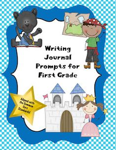 Teacher Tam's Educational Adventures: Writing Journal Prompts for First Grade!