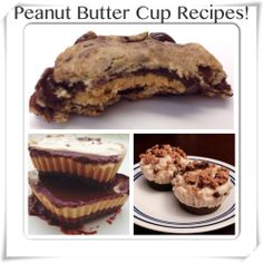 PROTEIN PEANUT BUTTER CUP RECIPES Which one will you make? 1. Peanut ...