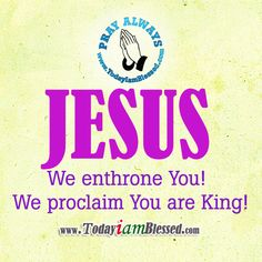 Jesus is my King. To God be all the glory.