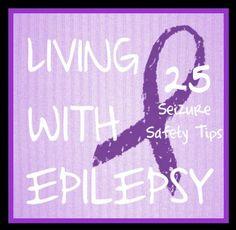25 Seizure Safety Tips