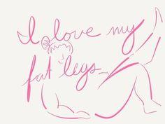 I love my fat legs #bbw #curvy #fullfigured #chubby #plussize #thick #beautiful #sexy #art #drawing #pink