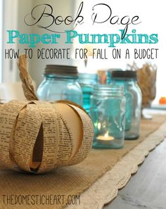"""How to make paper pumpkins out of toilet paper rolls and old book pages for FREE! Continuation of the series """"how to decorate for fall on a budget"""""""