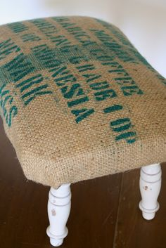 DIY - upholster a stool with a burlap sack or could use a flour sack