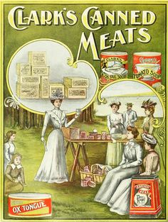 Clark's Canned Meats, 1900. #vintage #food #advertising