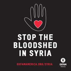 Think it's time to speak up for peace? SHARE THIS to stand with us and the people of #Syria. Urge Secretary of State Kerry and the Obama Administration to push for peace talks and find a political solution to end the bloodshed now >> https://secure.oxfamamerica.org/site/Advocacy?cmd=display=UserAction=1403