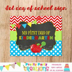 MY 1st DAY of SCHOOL  Printable Sign/Photo by PrettyPartyCreations, $4.00