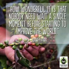 If we all choose #FairTrade today, together we can change tomorrow. #inspirationalquote #empowerment