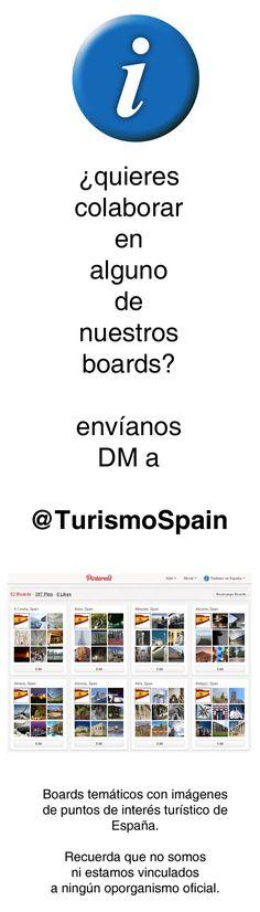 ¿Quieres colaborar en alguno de nuestros boards?    Es muy fácil, envíanos un mensaje directo a @TurismoSpain indicándonos tu nombre de usuario y el board en el que quieres colaborar.