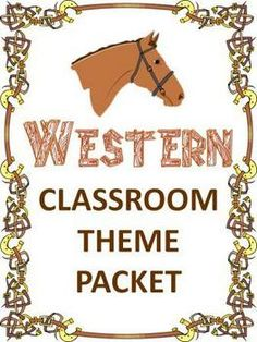 Western Classroom Theme Packet. You have to buy it but it could come in handy some day.