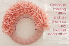 ruffle wreath! so cute!  I have to try this :)