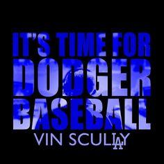 It's time for Dodger Baseball