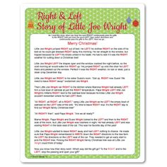 Game that goes with a gift exchange. Read the story, and gifts go right or left...which gift you end up with is totally up to chance! Kids or adults, story has a short and long version. Christmas party games.