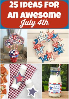 25 Awesome 4th of July Ideas ~ Party  Decor - Mom 4 Real