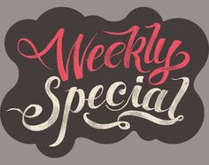 graphic design, typographi illustr, special type, illustr graphic, week special, hand lettering