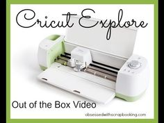 Cricut Explore Die Cutting Machine Out of the Box Scrapbooking