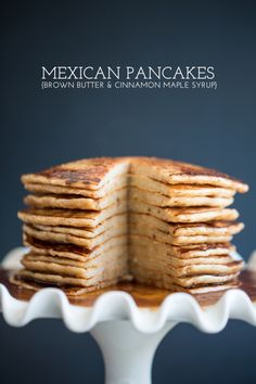 mexican pancakes with brown butter and cinnamon maple syrup