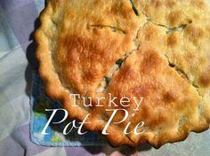 Recipe....Turkey Pot Pie (Part I) from Michelle Wooderson