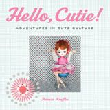 If you live in Calgary, visit Pages on Kensington on Thursday, November 8th at 7:30pm for the hometown launch of Pamela's Klaffke's new book, Hello, Cutie!: Adventures in Cute Culture.