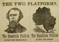 July 6, 1854 - In Jackson, MI, the Republican Party held its first convention. They were formed be a party against slavery. Here is a Democratic poster in opposition. histori, abraham lincoln, funny pics, parties, black people, white, democrat, polit, posters
