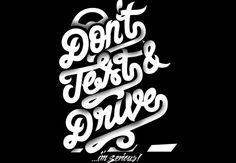 Don´t Text & Drive  Artwork