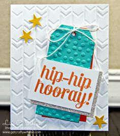 Get Crafty with Lisa:  Hip Hip Hooray & the 2014-2015 Annual Catalog Kickoff!  This Hip Hip Hooray Card features the Bravo Stamp Set, Arrows and Decorative Dots Embossing folders, and the Itty Bitty Accents Punch Pack, by Lisa Rhine, www.getcraftywithlisa.com