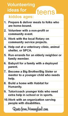 Volunteer and service ideas for teens. Even young teens can do a lot to help their community (they just can't clean their rooms).