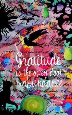 Gratitude -> Abundance