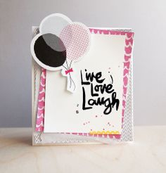 Live, Love, Laugh by cjolson at @Studio_Calico