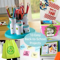 10 Easy Back to School Projects
