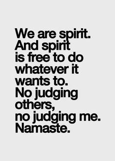 ...and no judging myself. #Free