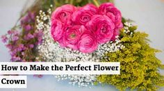 How to make the perfect flower crown.