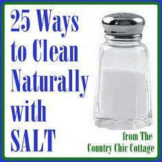 25 Ways To Naturally Clean With Salt