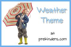 weather theme, lots of great ideas for preschool or kindergarten!