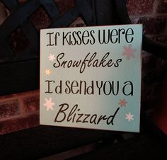 Christmas sign If snowflakes by jjnewton on Etsy