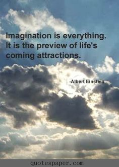 Imagination is everything #Quote #Quotes