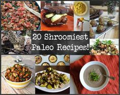 20 Shroomiest Paleo Recipes! #mushrooms #paleo #grainfree #paleorecipes