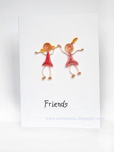 Quilled handmade cards - Szalonaisa's Wonderland: Quilled Friends Card