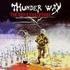 Thunder Way - The Order Executors