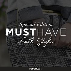 Introducing Special Edition Must Have Fall Style. Experience the Season's Trends. Limited quantities available, order now!