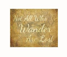 Not All Who Wander Are Lost Print, Map Art, Travel Decor, Geeky Tolkien Quote on Etsy, $12.00